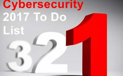 Cybersecurity in 2017 starts with a 3 step to do list